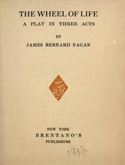 Cover of: The wheel of life by James Bernard Fagan