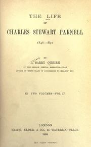 Cover of: The life of Charles Stewart Parnell, 1846-1891 by R. Barry O'Brien