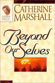 Cover of: Beyond Ourselves (Catherine Marshall Library) by Catherine Marshall