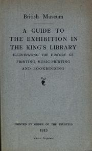 Cover of: A guide to the exhibition in the King's library by British Museum. Department of Printed Books.