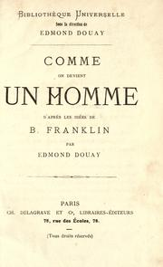 Cover of: Comme on devient un homme by Benjamin Franklin