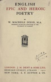 Cover of: English epic and heroic poetry by Dixon, William Macneile, Dixon, W. Macneile