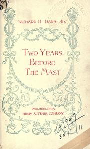 Cover of: Two years before the mast by Richard Henry Dana