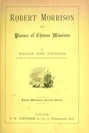 Cover of: Robert Morrison by W. J. Townsend
