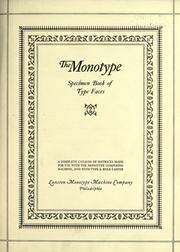 Cover of: The monotype specimen book of type faces by Lanston Monotype Machine Company.