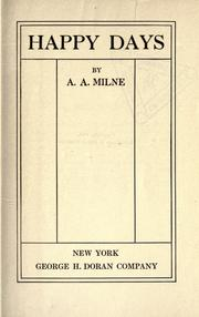Cover of: Happy days by A. A. Milne