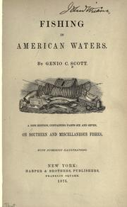 Cover of: Fishing in American waters by Genio C. Scott