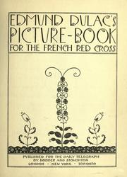 Cover of: Edmund Dulac's picture-book for the French Red cross by Edmund Dulac