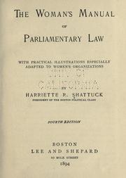Cover of: The woman's manual of parliamentary law by Harriette (Robinson) Shattuck