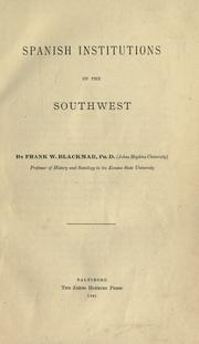 Cover of: Spanish institutions of the Southwest by Blackmar, Frank Wilson