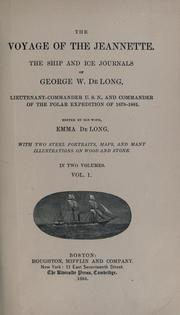 Cover of: The voyage of the Jeannette by George W. De Long