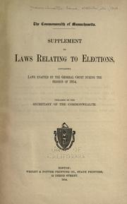 Cover of: Supplement to laws relating to elections by Massachusetts.