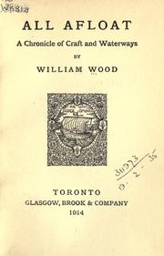 Cover of: All afloat by William Charles Henry Wood