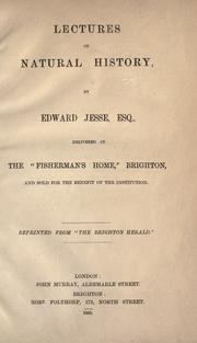 Cover of: Lectures on natural history by Edward Jesse