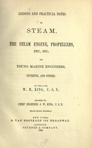 Cover of: Lessons and practical notes on steam, the steam engine, propellers, etc., etc by King, W. H.