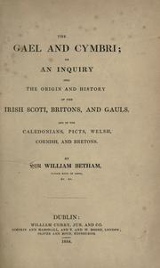 Cover of: The Gael and Cymbri by Betham, William Sir