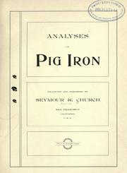 Cover of: Analyses of pig iron by Seymour R. Church