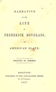 Cover of: Narrative of the life of Frederick Douglass, an American slave by Frederick Douglass