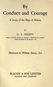Cover of: By conduct and courage by G. A. Henty