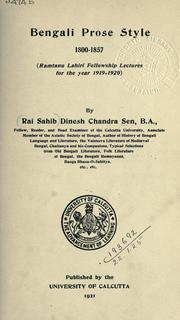 Cover of: Bengali prose style, 1800-1857 by Dinesh Chandra Sen