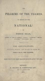 Cover of: The pilgrims of the Thames in search of the National! by Egan, Pierce