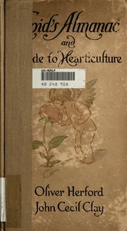 Cover of: Cupid's almanac and guide to hearticulture by Oliver Herford