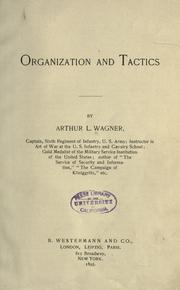 Cover of: Organization and tactics by Arthur L. Wagner