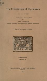 Cover of: The civilization of the Mayas by Thompson, John Eric Sidney Sir