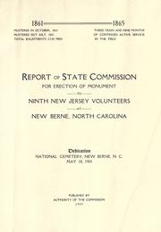 Cover of: Report of state commission for erection of monument to Ninth New Jersey volunteers at New Berne, North Carolina by New Jersey. State commission for erection of monument to Ninth New Jersey volunteers at New Berne, North Carolina.