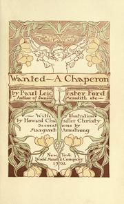 Cover of: Wanted--a chaperon by Paul Leicester Ford