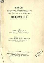 Cover of: Essays on questions connected with the Old English poem of Beowulf by Knut Martin Stjerna