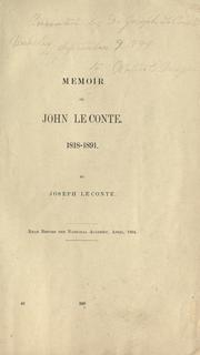 Cover of: Memoir of John LeConte, 1818-1891 by Joseph Le Conte