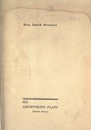 Cover of: Six anonymous plays by Farmer, John Stephen