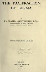 Cover of: The pacification of Burma by Crosthwaite, Charles Haukes Todd Sir