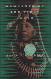 Cover of: Remnants of the first earth by Ray A. Young Bear