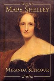 Cover of: Mary Shelley by Miranda Seymour