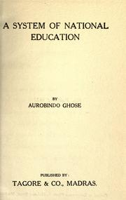 Cover of: A system of national education by Aurobindo Ghose