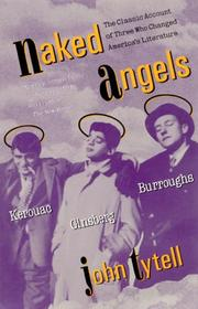 Cover of: Naked angels by John Tytell