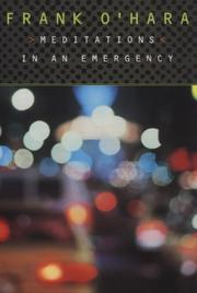 Cover of: Meditations in an emergency by Frank O'Hara