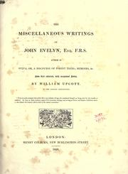 Cover of: Miscellaneous writings, now first collected, with occasional notes by John Evelyn