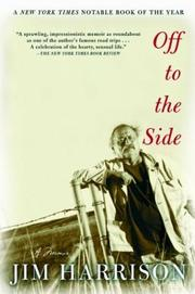 Cover of: Off to the Side by Jim Harrison