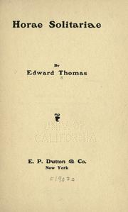 Cover of: Horae solitariae by Thomas, Edward