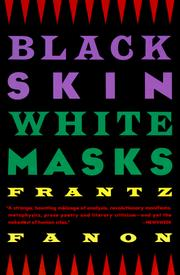 Cover of: Peau noire, masques blancs by Frantz Fanon