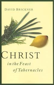 Cover of: Christ in the Feast of Tabernacles by David Brickner