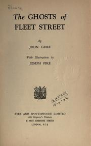 Cover of: The ghosts of Fleet Street by Gore, John