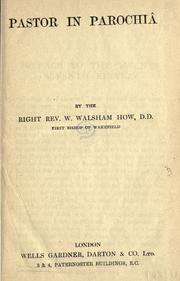 Cover of: Pastor in parochiâ by William Walsham How