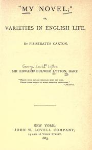 Cover of: My Novel; or, Varieties in English Life by Edward Bulwer Lytton