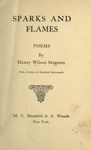 Cover of: Sparks and flames by Henry Wilson Stratton