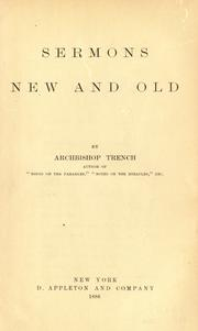 Cover of: Sermons, old and new by Richard Chenevix Trench