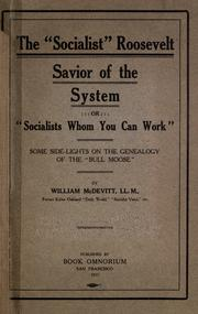 Cover of: The &quot; socialist&quot; Roosevelt, savoir of the system by William McDevitt
